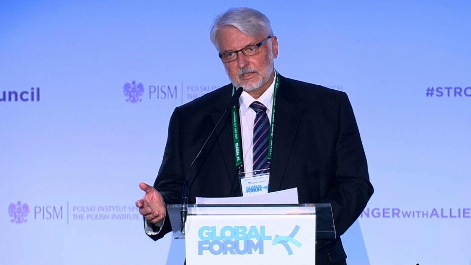 Waszczykowski na Global Forum: Rosja dręczy, szantażuje i zastrasza
