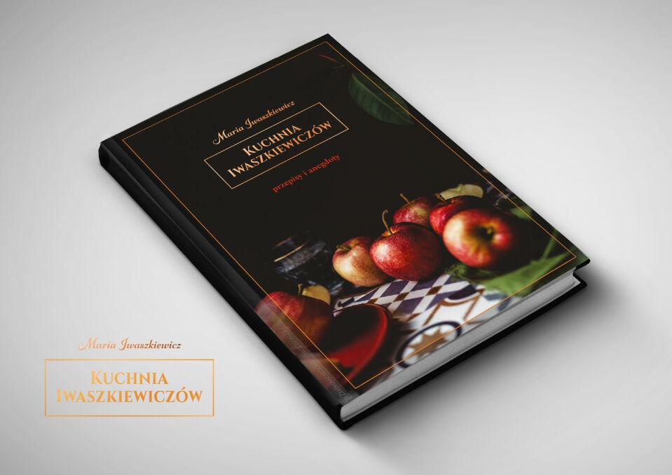 """Okładka książki """"Kuchnia Iwaszkiewiczów"""" Marii iwaszkiewicz"""