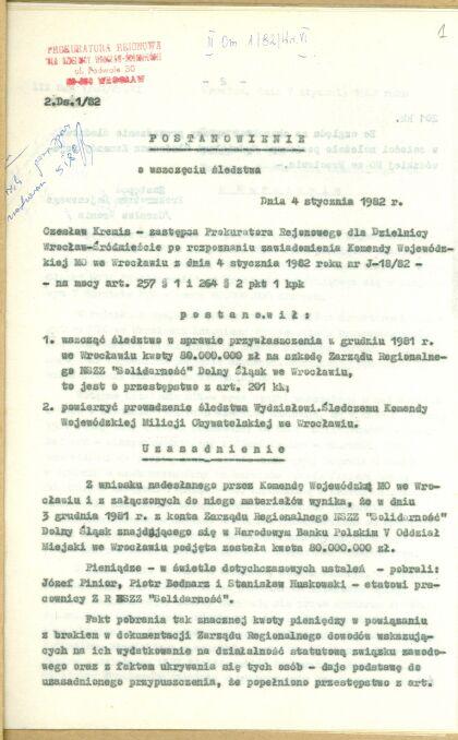 """Postanowienie o wszczęciu śledztwa w sprawie """"przywłaszczenia w grudniu 1981 roku"""" pieniędzy z konta dolnośląskiego NSZZ """"Solidarność"""""""