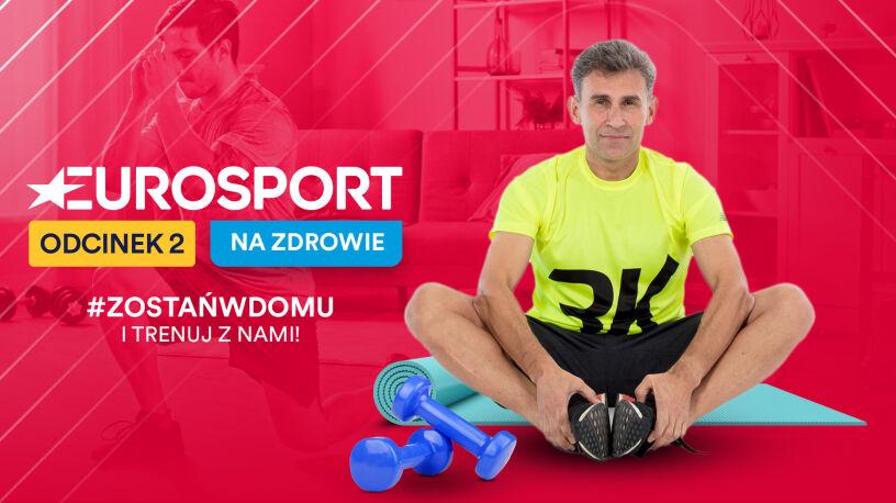 """""""Eurosport - na zdrowie"""". Drugi trening z Robertem Korzeniowskim"""