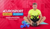 Eurosport na zdrowie - 4. odcinek