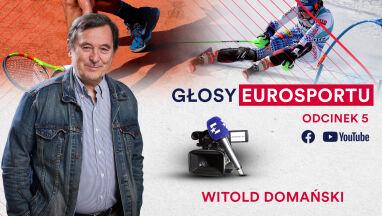 Domański o trudnych początkch Eurosportu.