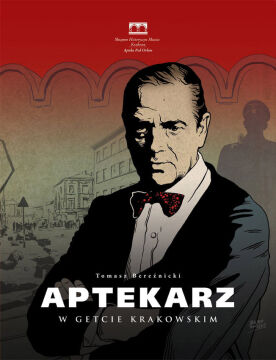 """Okładka komiksu """"Aptekarz w getcie krakowskim"""""""
