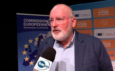 Timmermans: polski rząd jednak postanowił nie zmieniać prawa