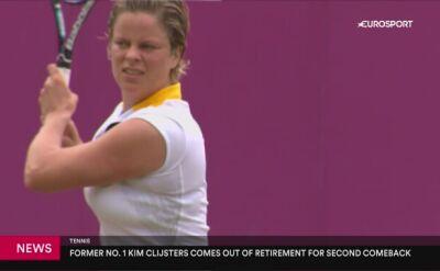 Kim Clijsters wraca do tenisa